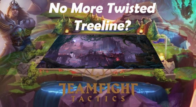 League of Legends replacing Twisted Treeline with Teamfight Tactics