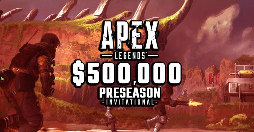 Respawn announces Apex Legends Preseason Invitational competitors