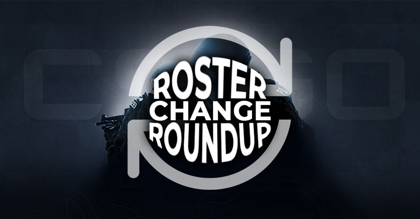 Latest CS:GO Roster Changes