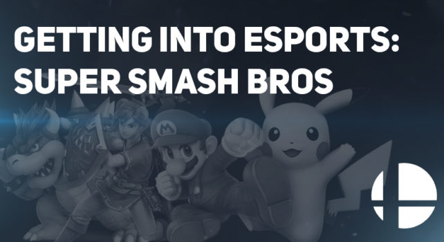 Getting into Esports: Super Smash Brothers