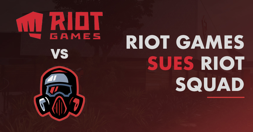 Riot Games Sues Riot Squad over Trademark Infringement