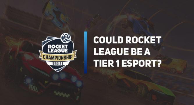 Rocket League: The next possible upper echelon of esports