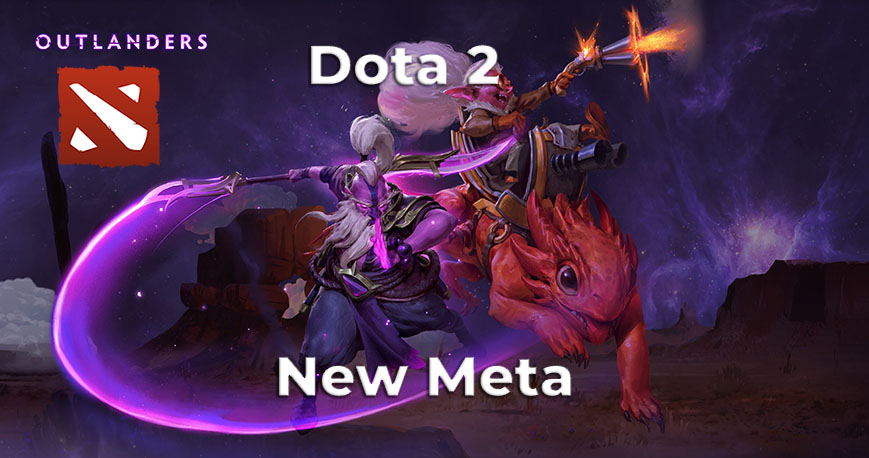 Dota 2: The Outlanders meta