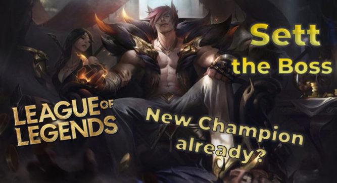 Sett, the new League of Legends fighter