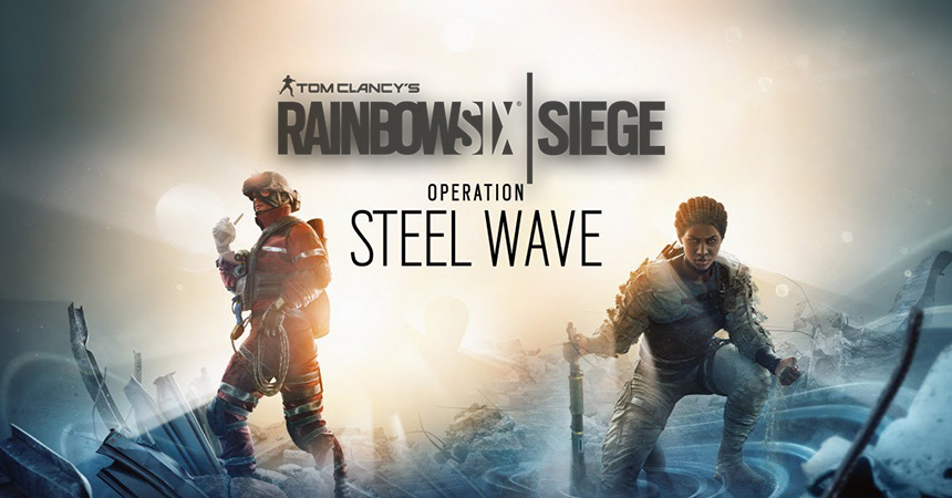 Rainbow Six siege: Operation Steel Wave | Atlantic Gaming Official