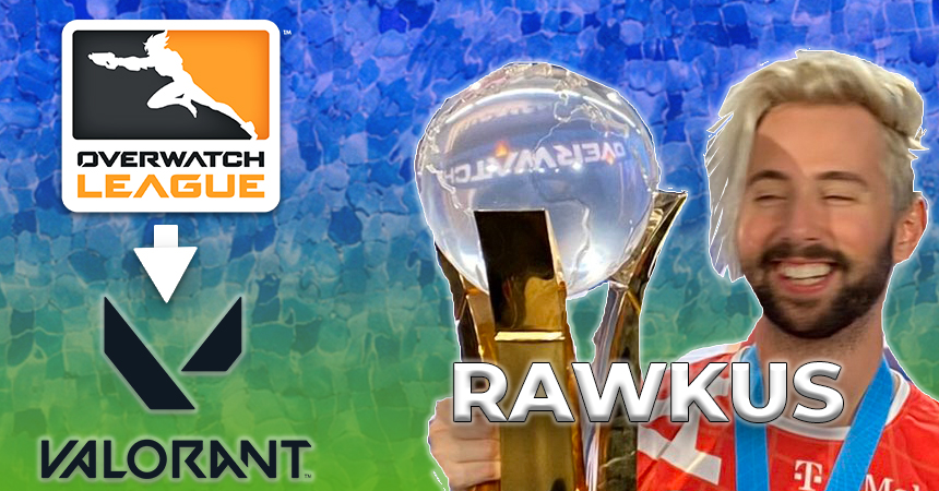 Rawkus, Overwatch World Cup winner, retires and moves to Valorant